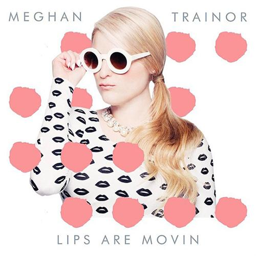 Meghan Trainor Lips Are Movin cover art