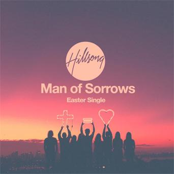 Hillsong LIVE Man Of Sorrows cover art