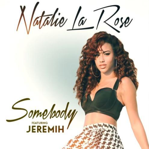 Natalie La Rose Somebody (feat. Jeremih) cover art