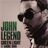 John Legend featuring Andre 3000 Green Light cover art