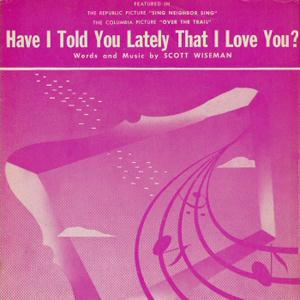 Scott Wiseman Have I Told You Lately That I Love You cover art