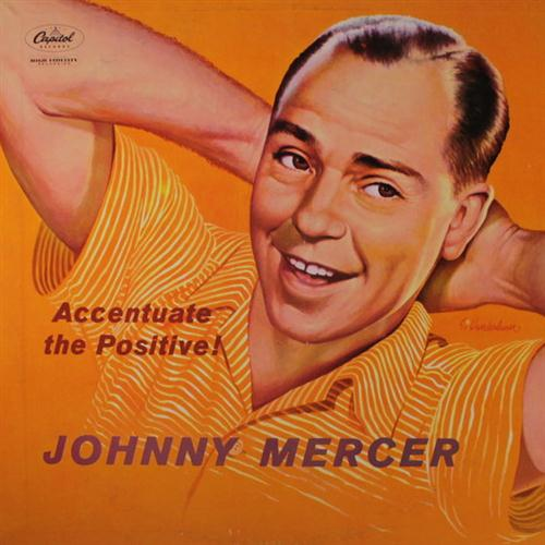 Johnny Mercer Ac-cent-tchu-ate The Positive cover art