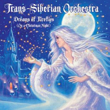 Trans-Siberian Orchestra Dreams Of Fireflies cover art