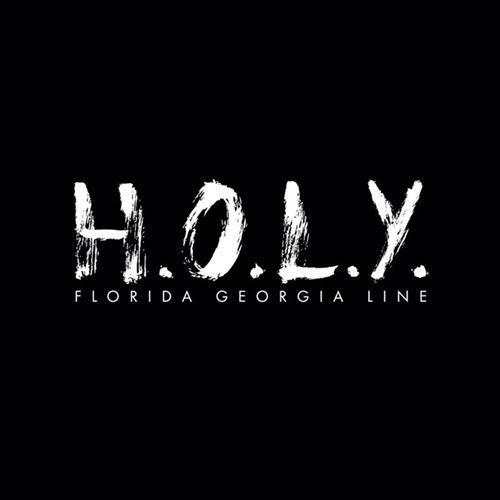 Florida Georgia Line H.O.L.Y. cover art