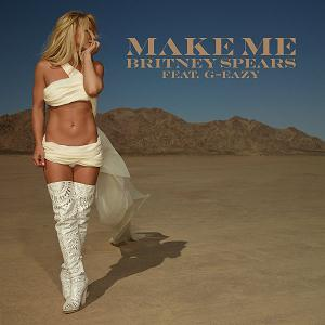 Britney Spears Make Me (Oooh) (feat. G-Eazy) cover art