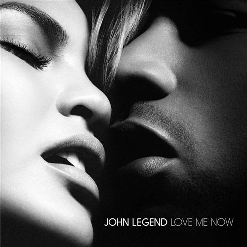 John Legend Love Me Now cover art
