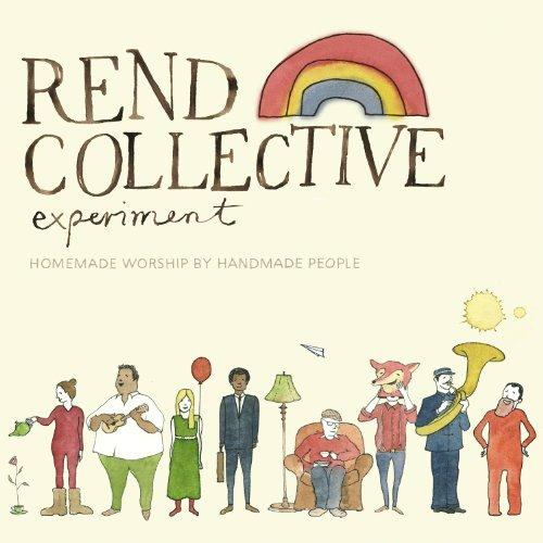 Rend Collective Build Your Kingdom Here cover art