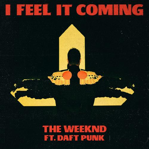 The Weeknd I Feel It Coming (feat. Daft Punk) cover art