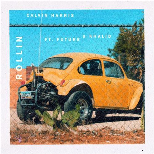 Calvin Harris Rollin (feat. Future and Khalid) cover art