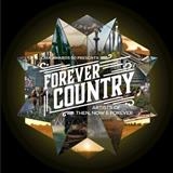 Artists of Then, Now & Forever Forever Country (arr. Mac Huff) cover kunst