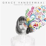 Grace VanderWaal - I Don't Know My Name