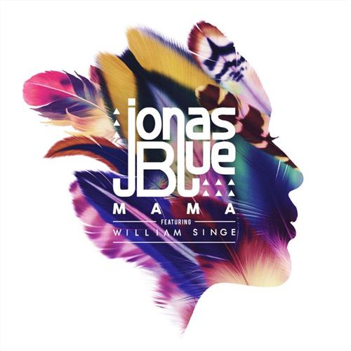 Jonas Blue Mama (feat. William Singe) cover art