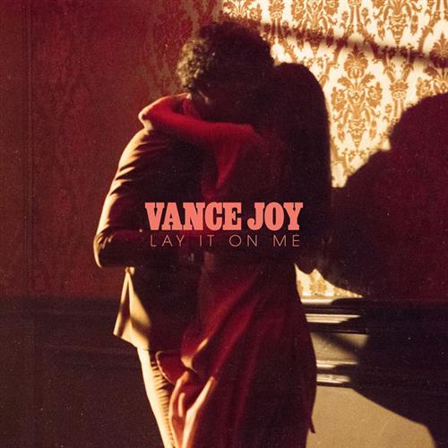 Vance Joy Lay It On Me cover art