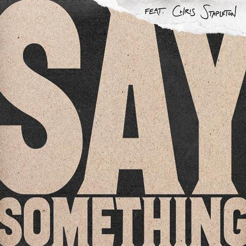 Justin Timberlake Say Something (feat. Chris Stapleton) cover art