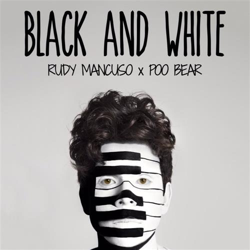 Rudy Mancuso & Poo Bear Black And White cover art