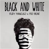 Rudy Mancuso & Poo Bear Black And White cover art