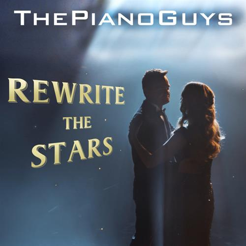 The Piano Guys Rewrite The Stars (from The Greatest Showman) cover art