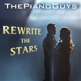 The Piano Guys - Rewrite The Stars (from The Greatest Showman)