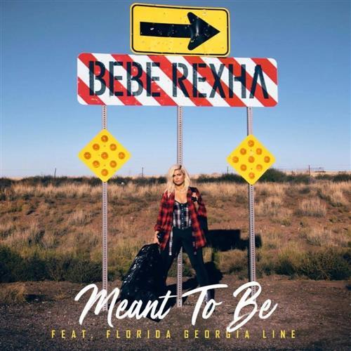 Bebe Rexha Meant To Be (feat. Florida Georgia Line) cover art