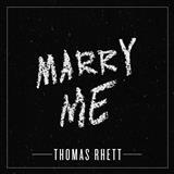 Thomas Rhett Marry Me cover art