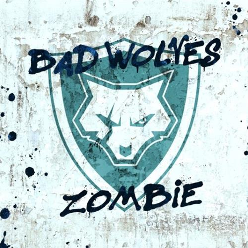Bad Wolves Zombie cover art