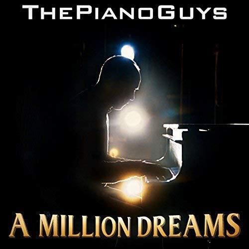 The Piano Guys A Million Dreams (from The Greatest Showman) cover art
