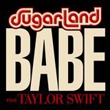 Sugarland feat. Taylor Swift Babe cover art