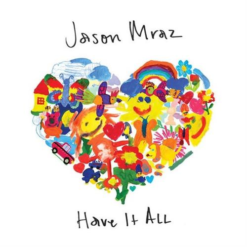 Jason Mraz Have It All cover art