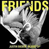Justin Bieber - Friends (feat. BloodPop)