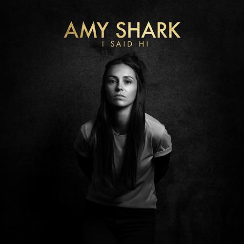 Amy Shark I Said Hi cover art