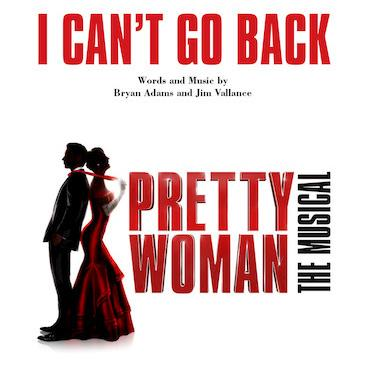 I Cant Go Back From Pretty Woman The Musical Sheet Music Bryan