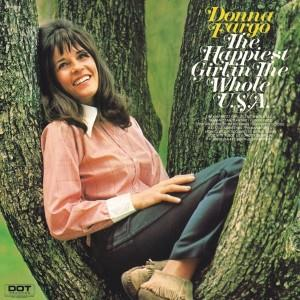 Donna Fargo The Happiest Girl In The Whole U.S.A. cover art