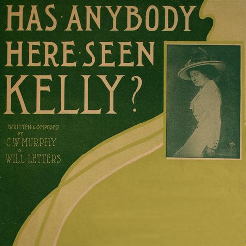 C.W. Murphy Has Anybody Here Seen Kelly? cover art