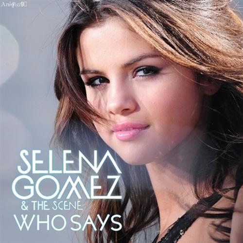 Selena Gomez & The Scene Who Says cover art