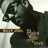 Billy Joel - To Make You Feel My Love
