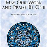 May Our Work And Praise Be One