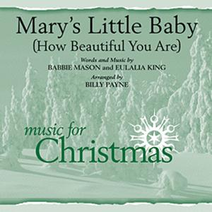 Billy Payne Mary's Little Baby (How Beautiful You Are) cover art