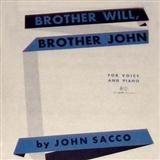 John Sacco - Brother Will, Brother John