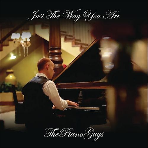 The Piano Guys Just The Way You Are cover art
