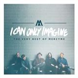 MercyMe - I Can Only Imagine