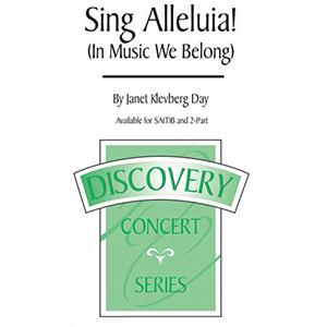 Janet Day Sing Alleluia! (In Music We Belong) cover art
