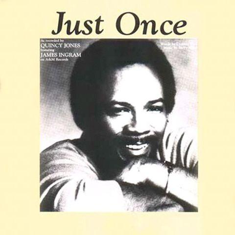Quincy Jones featuring James Ingram Just Once cover art