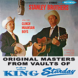 The Stanley Brothers - Clinch Mountain Backstep (arr. Fred Sokolow)