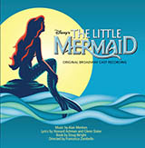 Alan Menken - Kiss The Girl (from The Little Mermaid: A Broadway Musical)