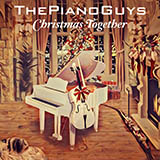 The Piano Guys O Little One Sweet cover art