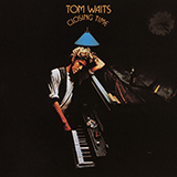 Tom Waits - Hope I Don't Fall In Love With You