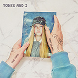 Tones And I Can't Be Happy All The Time cover art