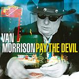 Van Morrison - Pay The Devil
