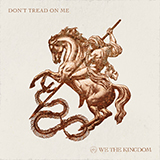 We The Kingdom Don't Tread On Me cover art