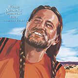 Willie Nelson - My Heroes Have Always Been Cowboys